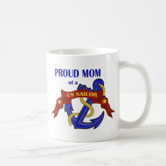 Proud Mom of a US Sailor Coffee Mug