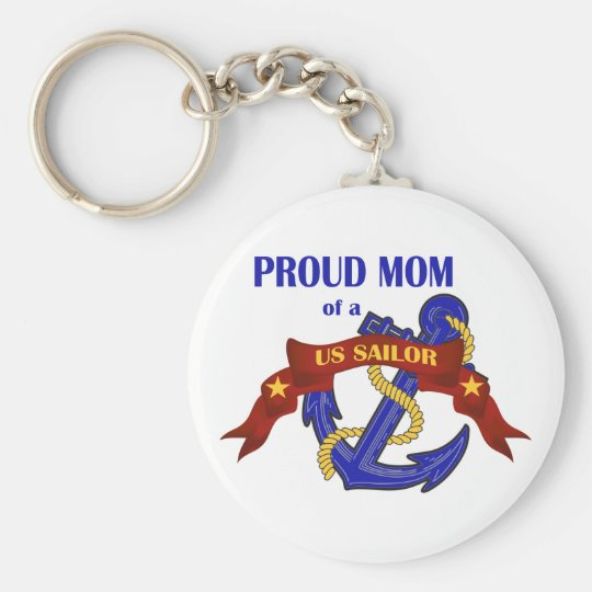 Proud Mom of a US Sailor Keychain