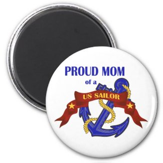 Proud Mom of a US Sailor magnet