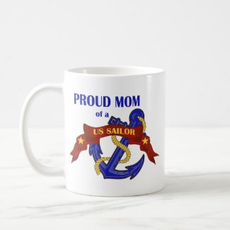 Proud Mom of a US Sailor mug