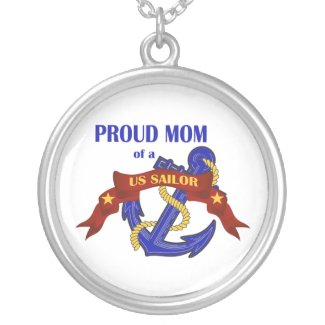 Proud Mom of a US Sailor Pendant necklace