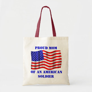 Proud Mom Of An American Soldier & Flag Tote Bag