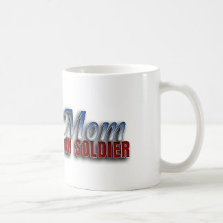 Proud Mom of an American Soldier Mug