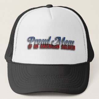 Proud Mom of an American Soldier Trucker Hat