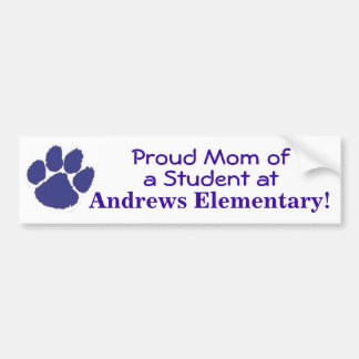 Proud Mom of an Andrews Student Bumper Sticker