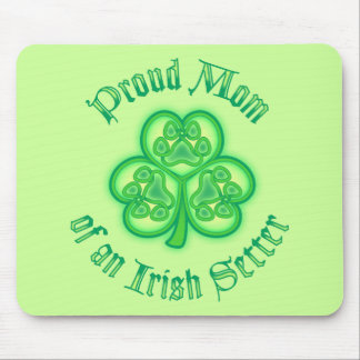 Proud Mom of an Irish Setter Mousepad