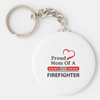 PROUD MOM OF FIREFIGHTER KEY CHAIN