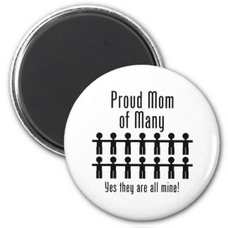 Proud Mom of Many -  14 kids 2 Inch Round Magnet