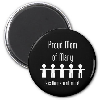 Proud Mom of Many -  5 kids 2 Inch Round Magnet