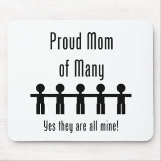 Proud Mom of Many -  5 kids Mouse Pad