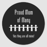 Proud Mom of Many -  7 kids Classic Round Sticker