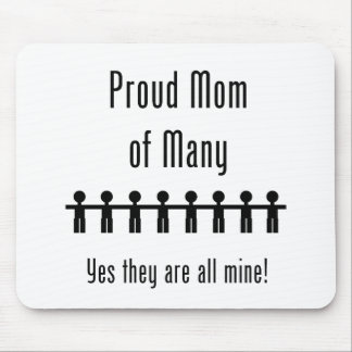 Proud Mom of Many -  8 kids Mouse Pad