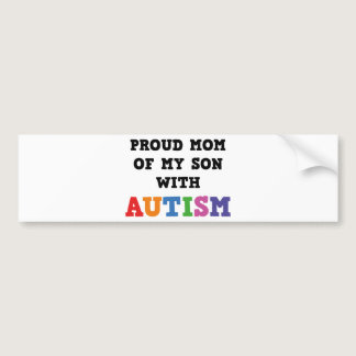 Proud Mom Of My Son With Autism Bumper Sticker