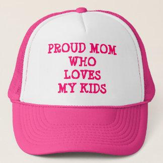 PROUD MOM WHO LOVES MY KIDS TRUCKER HAT