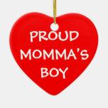 Proud Momma's Boy Ornaments