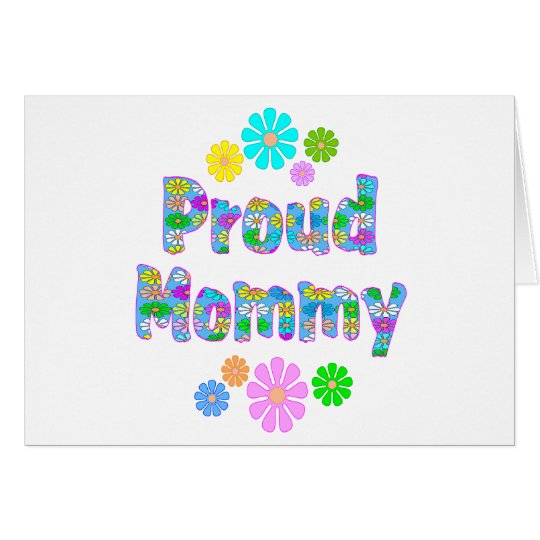 Proud Mommy Card