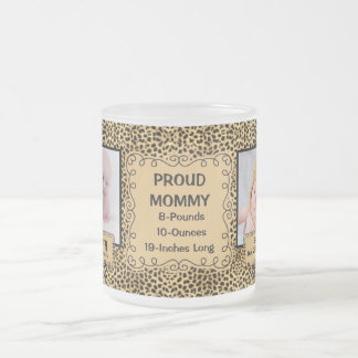 Proud Mommy Cheetah Animal Print with Baby Photos Frosted Glass Coffee Mug