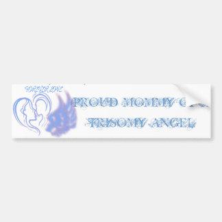 Proud Mommy of a Trisomy Angel Boy Bumper Sticker