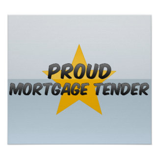 Proud Mortgage Tender Poster