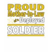 Proud Mother In Law of a Deployed Soldier shirt