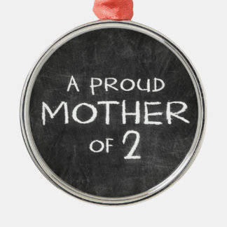 proud mother of 2 round metal christmas ornament