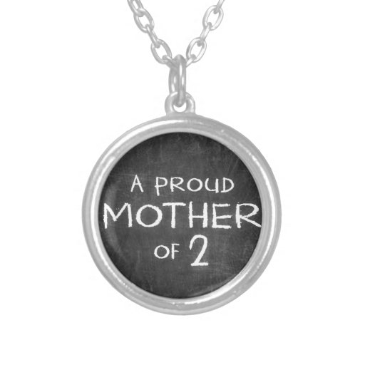proud mother of 2 round pendant necklace