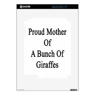 Proud Mother Of A Bunch Of Giraffes iPad 2 Skins
