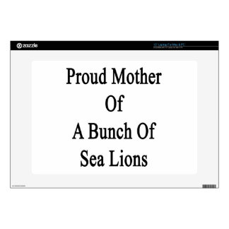 """Proud Mother Of A Bunch Of Sea Lions Decal For 15"""" Laptop"""