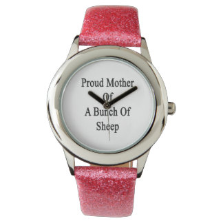 Proud Mother Of A Bunch Of Sheep Wrist Watch