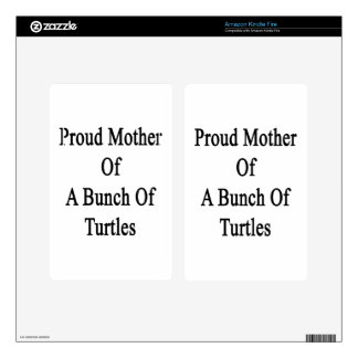 Proud Mother Of A Bunch Of Turtles Skin For Kindle Fire