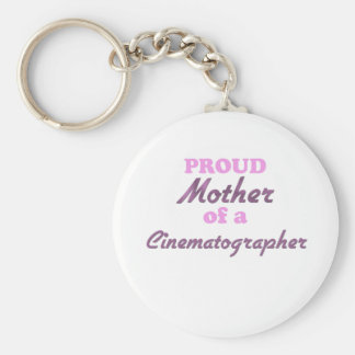 Proud Mother of a Cinematographer Keychains