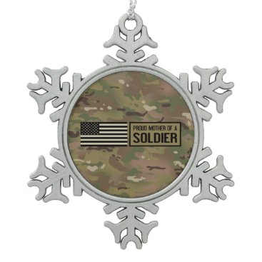Proud Mother of a Soldier Snowflake Pewter Christmas Ornament