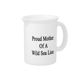Proud Mother Of A Wild Sea Lion Drink Pitchers