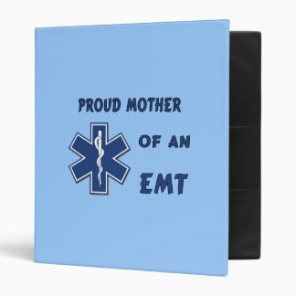 Proud Mother Of An EMT 3 Ring Binder