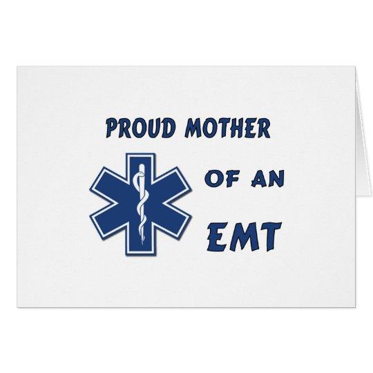 Proud Mother of an EMT Card
