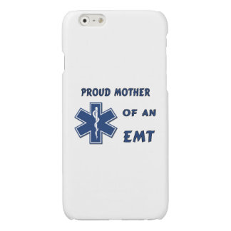 Proud Mother Of An EMT Glossy iPhone 6 Case