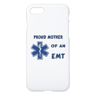 Proud Mother Of An EMT iPhone 8/7 Case