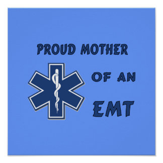 Proud Mother Of An EMT Print