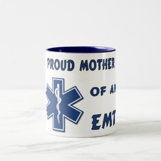 Proud Mother Of An EMT Two-Tone Coffee Mug