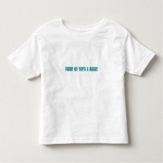 Proud my Dad's a NURSE! Toddler T-shirt