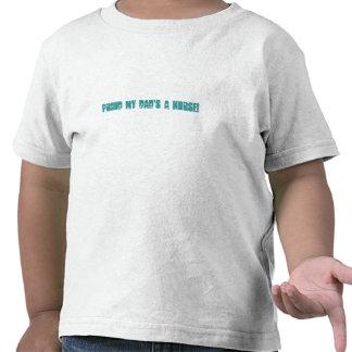 Proud my Dad's a NURSE! Shirts