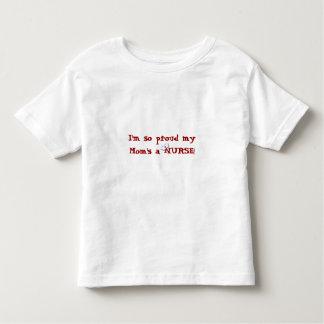 Proud my Mom's a NURSE!+Nurses Cap Toddler T-shirt