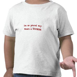 Proud my Mom's a NURSE!+Nurses Cap T Shirts