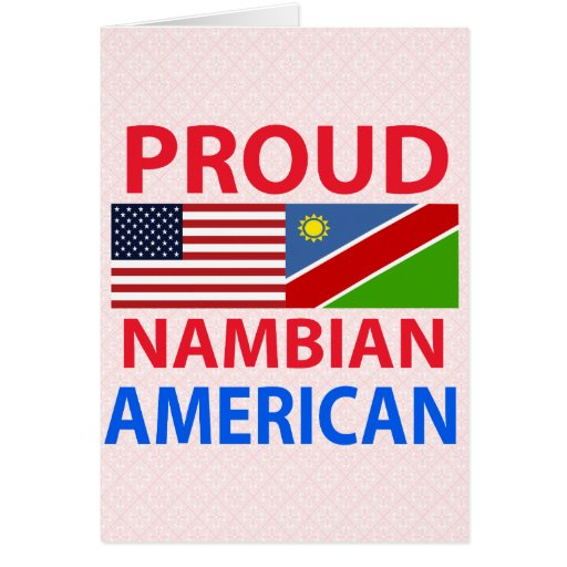 Proud Nambian American Greeting Cards