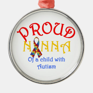 Proud Nanna of a Child with Autism Metal Ornament