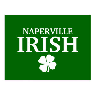 Proud NAPERVILLE IRISH! St Patrick's Day Postcard