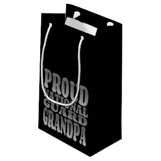 Proud National Guard Grandpa in Silver Small Gift Bag