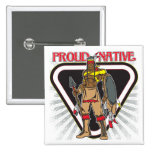 Proud Native American Pinback Buttons
