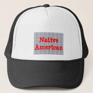 Proud Native Americans Trucker Hat