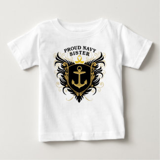 Proud Navy Sister Baby T-Shirt